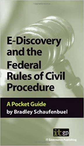E-Discovery and the Federal Rules of Civil Procedure: A Pocket Guide